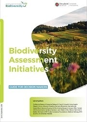 Biodiversity Assessment Initiatives and existing methodologies & tools for biodiversity metrics